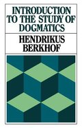 Introduction to the Study of Dogmatics Paperback