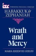 Itc Habakkuk & Zephaniah (International Theological Commentary Series)