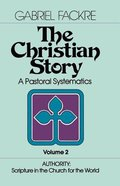 Authority - Scripture in the Church For the World (#02 in Christian Story Series) Paperback