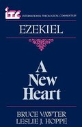 Itc Ezekiel a New Heart (International Theological Commentary Series) Paperback