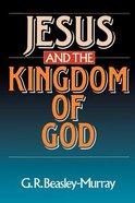 Jesus and the Kingdom of God Paperback