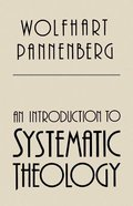 An Introduction to Systematic Theology Paperback