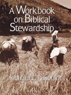 Workbook on Biblical Stewardship