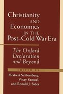 Christianity and Economics in the Post-Cold War Era Paperback