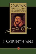 1 Corinthians (Calvin's New Testament Commentary Series) Paperback