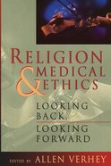 Religion and Medical Ethics Paperback
