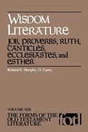 Wisdom Literature (Forms of the Old Testament Literature) (#13 in Forms Of The Old Testament Literature Series)