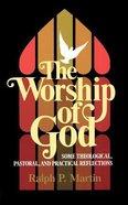Worship of God Paperback