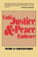 Until Justice and Peace Embrace Paperback