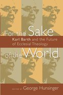 For the Sake of the World Paperback
