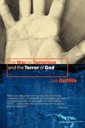 The War on Terrorism and the Terror of God Paperback