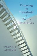 Crossing the Threshold of Divine Revelation Paperback