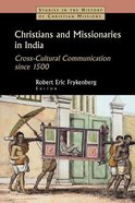Christians and Missionaries in India (Studies In The History Of Christian Missions Series)