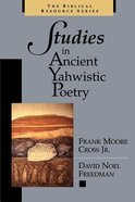 Studies in Ancient Yahwistic Poetry Paperback