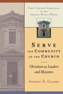 Serve the Community of the Church Paperback