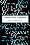 Preaching From the Minor Prophets