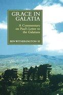 Grace in Galatia Paperback