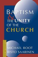 Baptism and the Unity of the Church Paperback