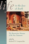 Life in the Face of Death (Mcmaster New Testament Study Series)