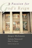 Passion For God's Reign ,A Paperback