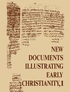 A Review of the Greek Inscriptions and Papyri Published in 1976 (#01 in New Documents Illustrating Early Christianity Series) Paperback
