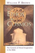 The Ethos of the Cosmos Paperback