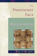 The Protestant Face of Anglicanism Paperback
