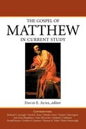The Gospel of Matthew in Current Study Paperback