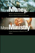 More Money, More Ministry Paperback