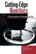 Cutting-Edge Bioethics Paperback