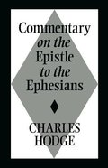 Commentary on Epistle to the Ephesians Paperback