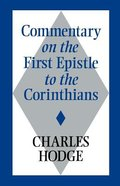 Commentary on the First Epistle to the Corinthians Paperback