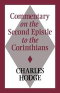 Commentary on the Second Epistle to the Corinthians Paperback