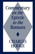Romans, Commentary on the Epistle to the Paperback