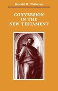 Conversion in the New Testament Paperback