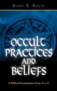 Occult Practices and Beliefs