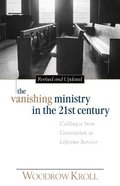 The Vanishing Ministry in the 21St Century Paperback