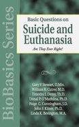 Basic Questions on Suicide and Euthanasia (Biobasics Series) Paperback
