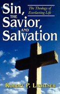 Sin, the Savior and Salvation Paperback
