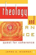 Theology and Modern Science: Quest For Coherence Paperback