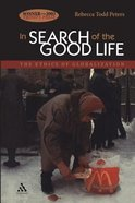 In Search of the Good Life Paperback