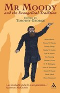 Mr Moody and the Evangelical Tradition Paperback