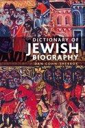 Dictionary of Jewish Biography Paperback