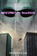 Beyond the Matrix Paperback