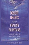 Desert Hearts, Healing Fountains Paperback