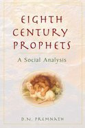 Eighth Century Prophets Paperback