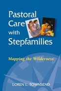 Pastoral Care With Stepfamilies Paperback