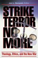 Strike Terror No More