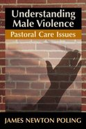 Understanding Male Violence Paperback