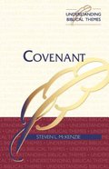 Covenant (Understanding Biblical Themes Series) Paperback